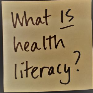 Some more health literacy basics