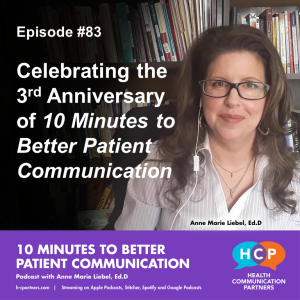 Celebrating the 3rd Anniversary of 10 Minutes to Better Patient Communication