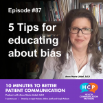 Episode #87 5 Tips for educating about bias