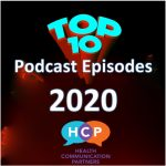 Our Top 10 Most Popular Podcast Episodes of 2020