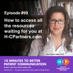 Episode #99 How to access all the resources waiting for you at H-CPartners.com