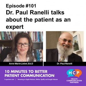 Dr. Paul Ranelli talks about the patient as an expert