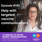 Episode 103 Help with targeted vaccine communication